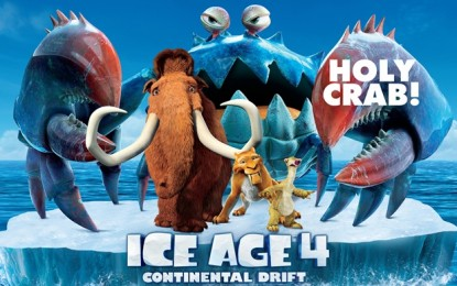 Ice Age 4 Continental Drift  – în premieră în format 3D la Cinema Hollywood Multiplex Lotus Oradea